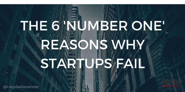 The 6 'number one' reasons why startups